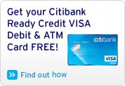 Get your Citibank Ready Credit VISA Debit & ATM Card FREE!